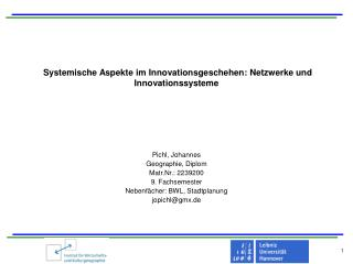 Systemische Aspekte im Innovationsgeschehen: Netzwerke und Innovationssysteme
