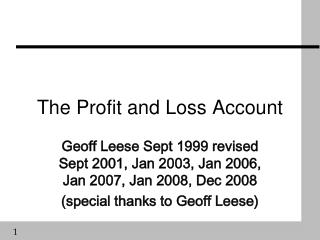 The Profit and Loss Account