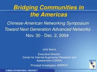 Bridging Communities in the Americas
