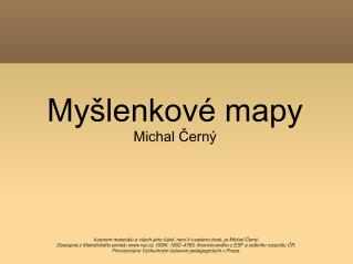 My�lenkov� mapy Michal ?ern�