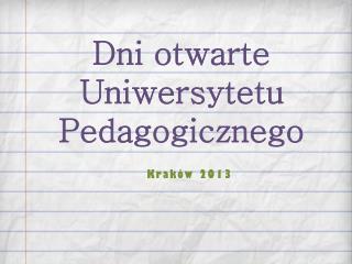 Dni otwarte Uniwersytetu  Pedagogicznego