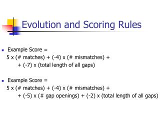 Evolution and Scoring Rules
