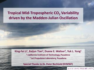 Tropical Mid-Tropospheric CO 2  Variability driven by the Madden-Julian Oscillation