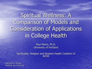 Spiritual Wellness: A Comparison of Models and Consideration of Applications in College Health