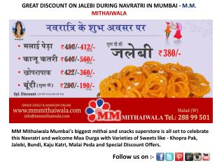 DISCOUNT ON JALEBI DURING NAVRATRI IN MUMBAI -MM MITHAIWALA