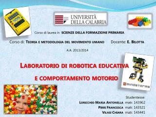 Studentesse: Loricchio  Maria Antonella   matr. 143962