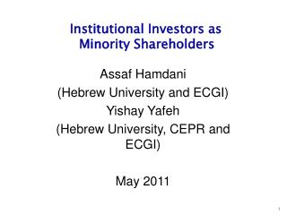 Assaf Hamdani  (Hebrew University and ECGI) Yishay Yafeh (Hebrew University, CEPR and ECGI)