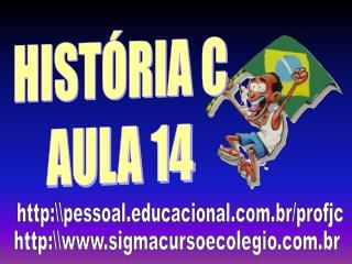 HISTÓRIA C AULA 14