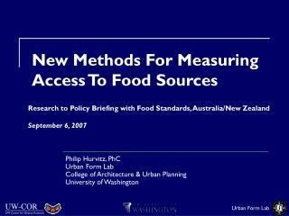 New Methods For Measuring Access To Food Sources