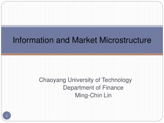 Information and Market Microstructure