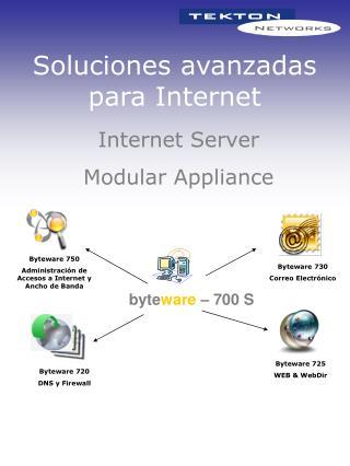 Soluciones avanzadas para Internet