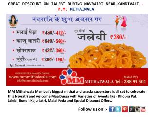 GREAT DISCOUNT ON JALEBI DURING NAVRATRI - MM Mithaiwala