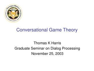 Conversational Game Theory