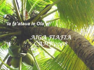 AIGA FIAFIA CAMP 2008