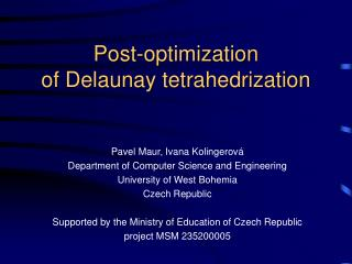 Post-optimiza tion of Delaunay tetrahedrization