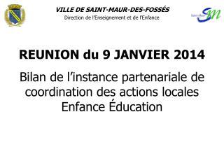 VILLE DE SAINT-MAUR-DES-FOSSÉS Direction de l'Enseignement et de l'Enfance