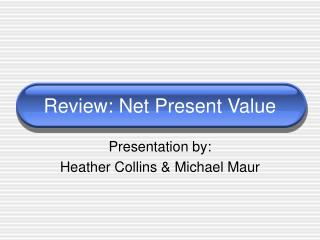 Review: Net Present Value