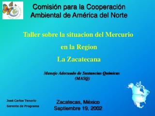 Comisión para la Cooperación  Ambiental de América del Norte