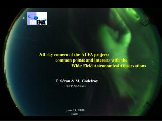 All-sky camera of the ALFA project: 	common points and interests with the