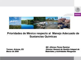 Prioridades de México respecto al  Manejo Adecuado de Sustancias Químicas