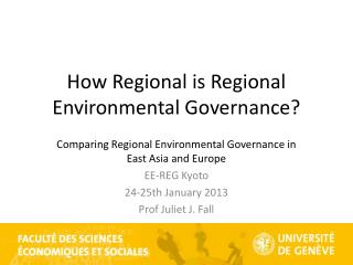How Regional is Regional Environmental Governance?