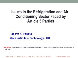 Roberto A. Peixoto Maua Institute of Technology - IMT