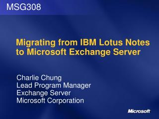 Migrating from IBM Lotus Notes to Microsoft Exchange Server