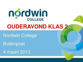 OUDERAVOND KLAS 2 Nordwin College Buitenpost 4  maart 20 13