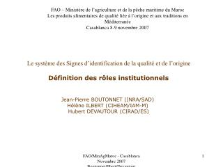 Le syst me des Signes d identification de la qualit  et de l origine   D finition des r les institutionnels   Je