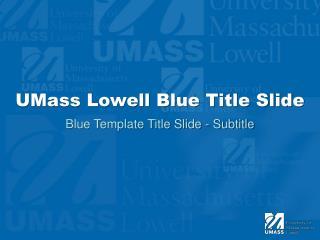 UMass Lowell Blue Title Slide