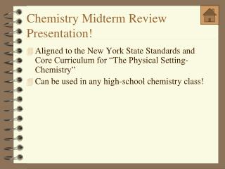 Chemistry Midterm Review Presentation!