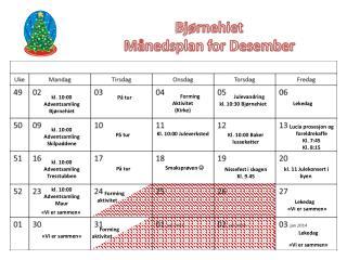 k l. 10:00 Adventsamling Bjørnehiet