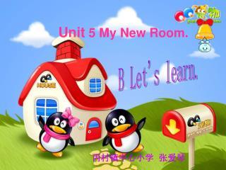 Unit  5 My New Room.