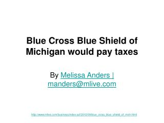 Blue Cross Blue Shield of Michigan would pay taxes