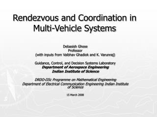 Rendezvous and Coordination in Multi-Vehicle Systems