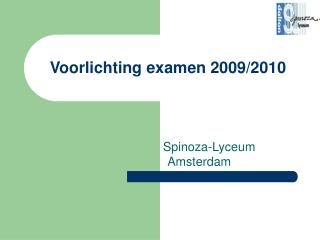 Voorlichting examen 2009/2010