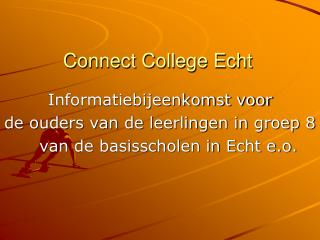 Connect College Echt