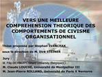 VERS UNE MEILLEURE COMPREHENSION THEORIQUE DES COMPORTEMENTS DE CIVISME ORGANISATIONNEL