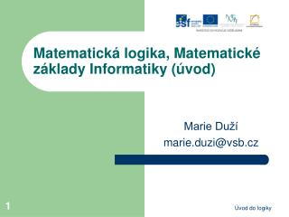 Matematick á logika, Matematické základy Informatiky (úvod)