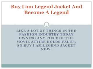 Buy I am Legend Jacket And Become A Legend