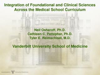 Integration of Foundational and Clinical Sciences Across the Medical School Curriculum