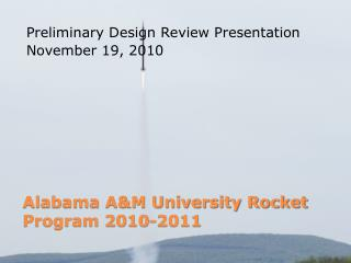 Alabama A&M University Rocket Program 2010-2011