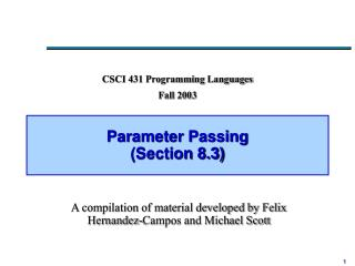 Parameter Passing (Section 8.3)