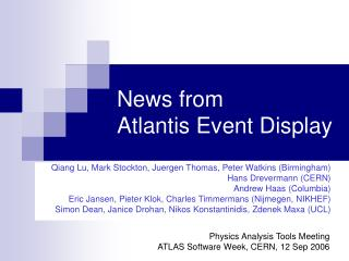 News from  Atlantis Event Display