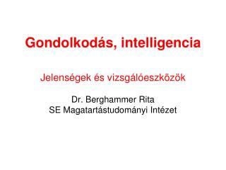 Gondolkodás, intelligencia
