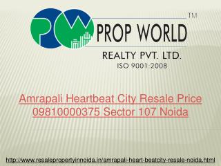 Amrapali Heartbeat City Resale Price 09810000375 Sector 107