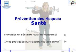 Pr�vention des risques: Sant�