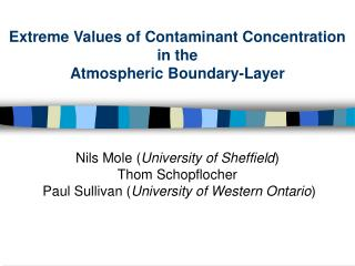 Extreme Values of Contaminant Concentration  in the Atmospheric Boundary-Layer