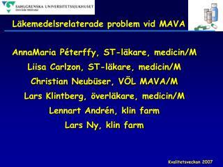 Läkemedelsrelaterade problem vid MAVA