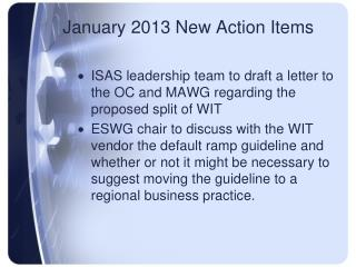 January 2013 New Action Items